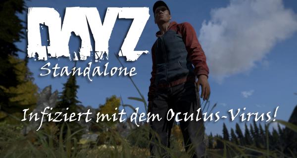 DayZ Standalone infiziert!