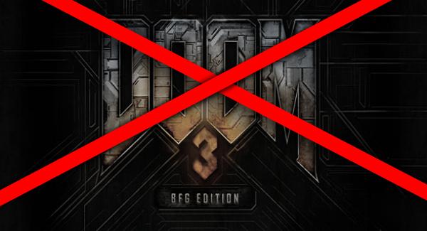Update: Kein Doom 3 BFG! & 24 Stunden Deadline!