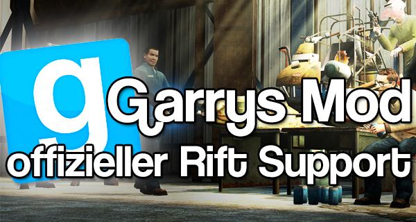 Garrys Mod 13 Beta mit offiziellem Oculus Rift Support + Zugangs Passwort