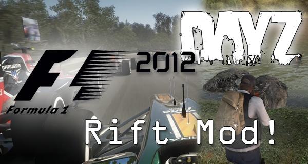 Oculus Rift F1 2012 (6DOF) und DayZ Mod!
