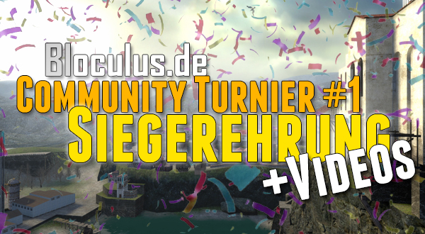 Bloculus.de Community Turnier #1 Siegerehrung + Videos