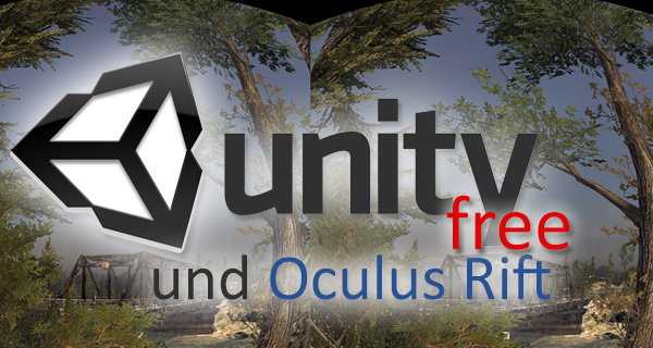 How-To: Oculus Rift mit Unity Free !