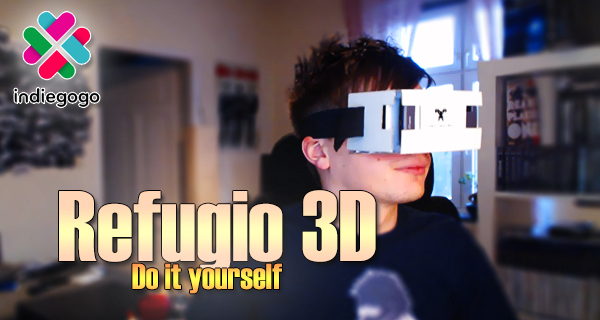 Refugio 3D – DIY Virtual Reality für 20€!