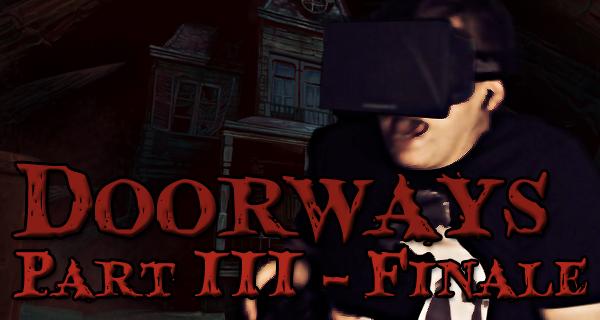 Doorways Chapter 1 – Teil 3 – Das Finale