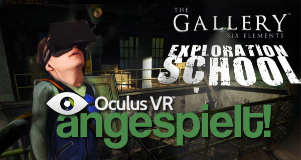 The Gallery – Exploration School inkl. Dungeon Man VR angespielt