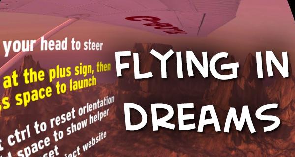 Flying in Dreams – Steuerung ausschließlich über Oculus Rift