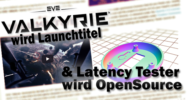 Oculus VR: Co-Publishing EVE: Valkyrie, Open Source Latency Tester & Best Practice Guide