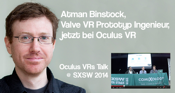 Oculus Rift Update: Leitender Ingenieur hinter Valves Prototyp wird Chief Architect & Oculus VRs Talk @ SXSW