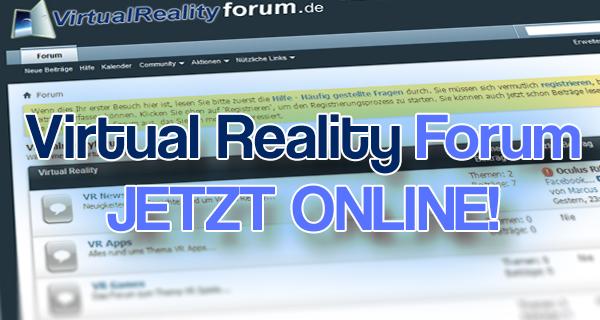 Das Virtual Reality Forum eröffnet seine Tore!