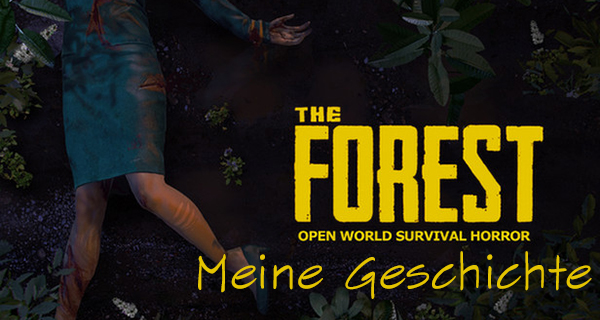 The Forest – Vorschau & Early Access