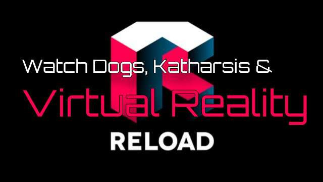 Virtual Reality als Thema bei Reload (Eins|Plus)