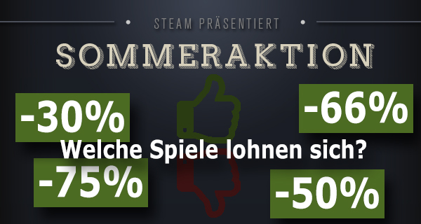 Steam Summer Sale Games im Test
