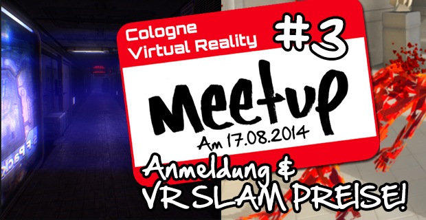 Cologne Virtual Reality Slam Preise, egal ob neu oder alt jetzt teilnehmen!