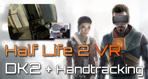 Half Life 2 VR – Das Beste was ich bisher auf dem DK2 gespielt habe! [Update: HLVR 1.4]