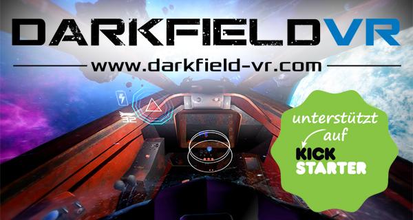 Darkfield VR auf Kickstarter + Entwickler Interview