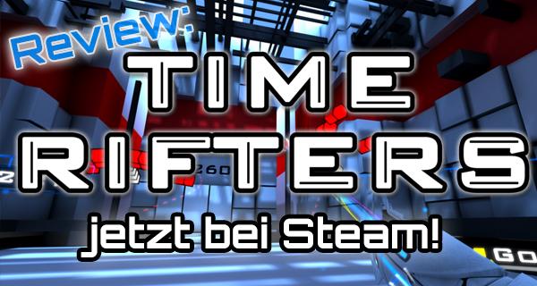 [Review] Koop mit dir selbst oder mit mir? Time Rifters ab heute bei Steam!