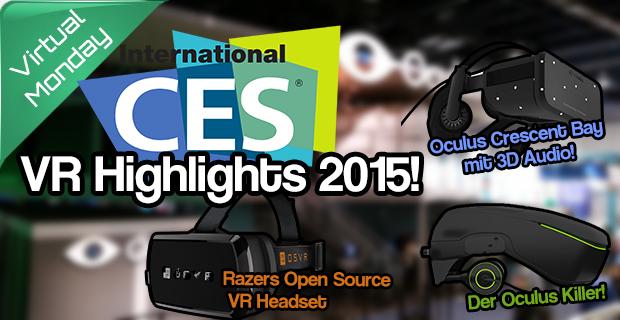 Alle Fakten der CES 2015 auf einem Blick – Crescent Bay nur 1080p? Der Oculus Killer? Eyetracking?
