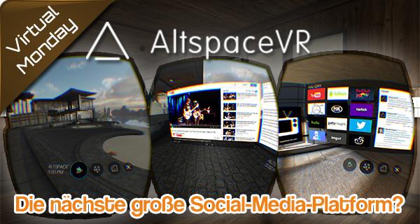Altspace VR – Die Zukunft der sozialen Interaktion?