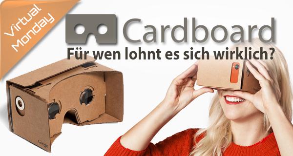 Google Cardboard – Einsteiger VR oder Papiermüll?