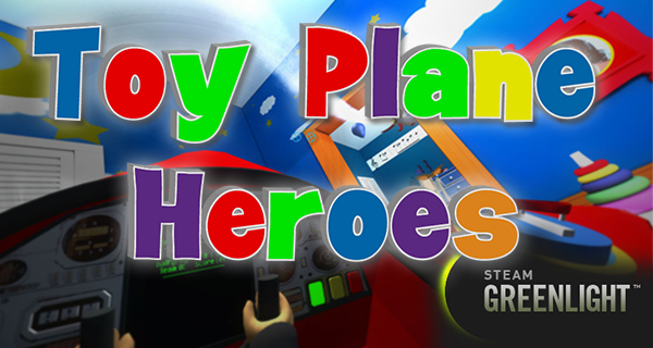 Toy Plane Heroes – Ausprobiert, Neuer Trailer und Steam Greenlight