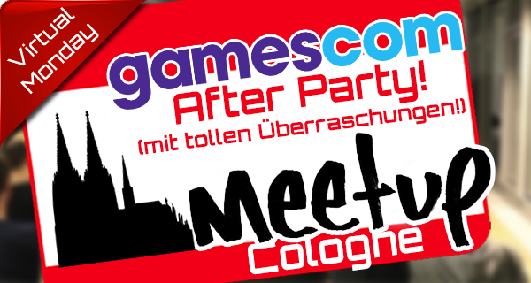 Gamescom 2015, GC Meetup Afterparty mit Leap, Intel und deutschem Holo-Arcade?!