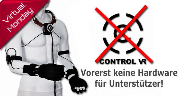 Ernüchterung: Erstmal kein ControlVR für Kickstarter Unterstützer