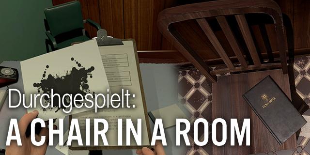 Durchgespielt: A Chair in a Room – Wie gut ist der HTC Vive Thriller?