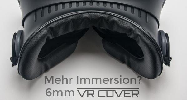 Mehr Immersion durch mehr Field of View – 6mm Ersatzschaum für HTC Vive (auch für Oculus Rift)